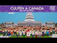 Culpen a Canada (Blame Canada) - South Park- Más Grande, Más Largo y Sin Cortes (Doblaje Mexicano)