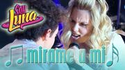 SOY LUNA - Song MÍRAME A MÍ (Open Music 1)
