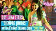 SOY LUNA 2 - Siempre Juntos (MusicMonday im Disney Channel)