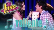 SOY LUNA - Song VALIENTE (Open Music 1)