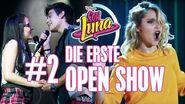 SOY LUNA 2 - Das erste Open Music aus Staffel 2 (Teil 2)