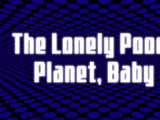 The Lonely Pooch Planet, Baby