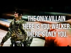 The only villain here is you, Walker. There's only you. (Hallucination of Lugo) - Spec Ops- The Line