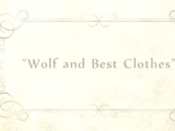 Wolf and Best Clothes