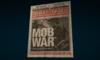 Newspaper Mob War from MSM screen