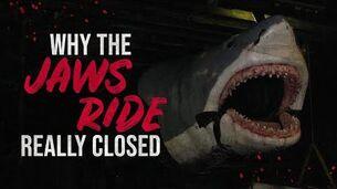 Why_The_Jaws_Ride_Really_Closed_-_Universal_Studios_Creepypasta