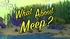 What About Meep