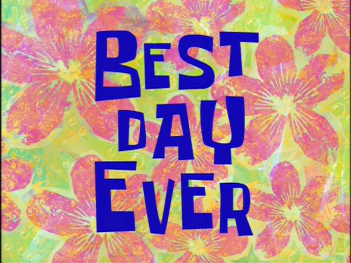 Dzień najlepszy w świecie