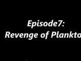 Revenge of Plankton