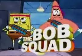 The Bob Squad