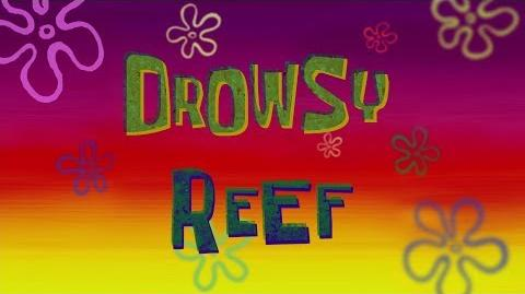 Drowsy Reef