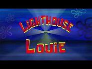 SpongeBob SquarePants- Lighthouse Louie - Title card -Nick US premiere-