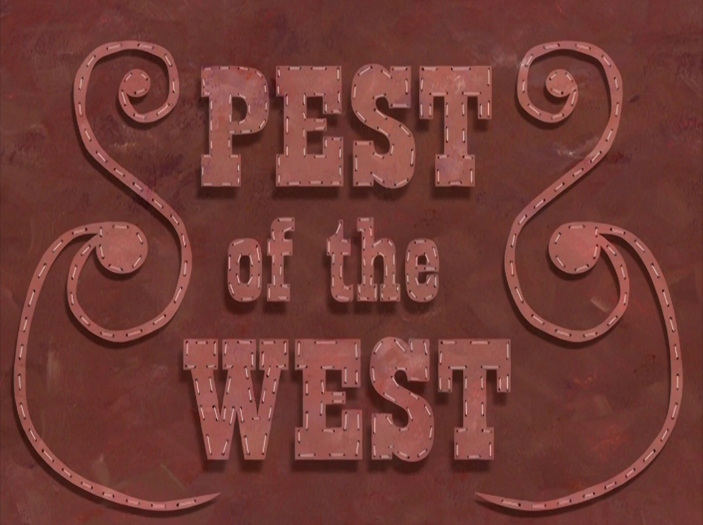 Pest of the West/transcript