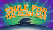 Smile for the Clam Era (short)