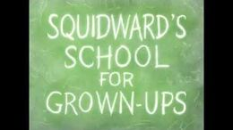 SpongeBob_Music_Squidward's_School_for_Grown-Ups_(Unknown_Track)