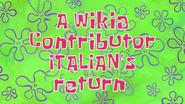A Wikia Contributor ITALIAN's return title card by Egor