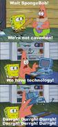 We've got technology meme