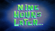 Nine Hours Later time card
