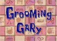 Grooming gary.jpg