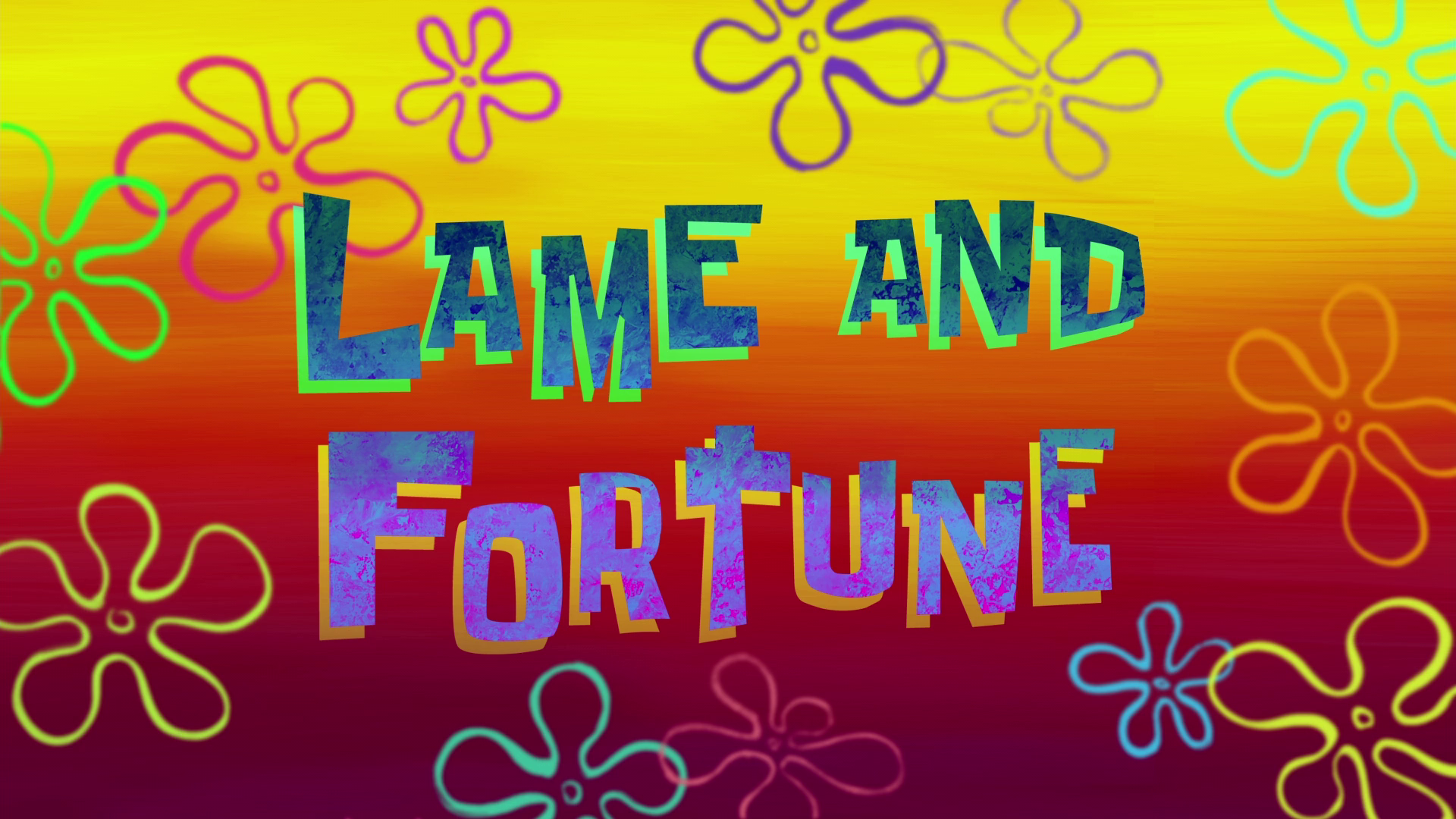 Lame and Fortune/transcript