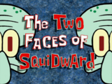 The Two Faces of Squidward/transcript