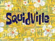 Squidville title card