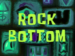 Rock Bottom title card.png