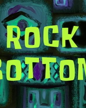 Rock Bottom Transcript Encyclopedia Spongebobia Fandom