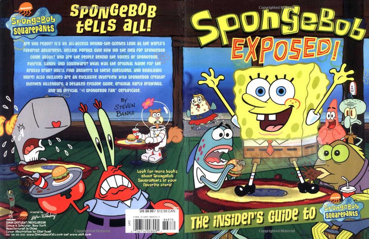 SpongeBob Exposed! The Insider's Guide to SpongeBob SquarePants
