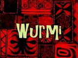 Wurmi (Episode)
