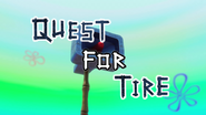 Quest for Tire (Kamp Koral TC)