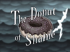 The Donut of Shame title card.png