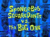 SpongeBob SquarePants vs. The Big One.jpg