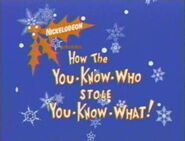 How The You-Know-Who Stole You-Know-What!