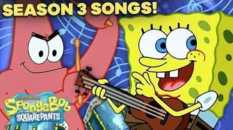 EVERY_SpongeBob_SquarePants_Season_3_Song!_🔥_ft._'Striped_Sweater'_&_'Campfire_Song_Song'