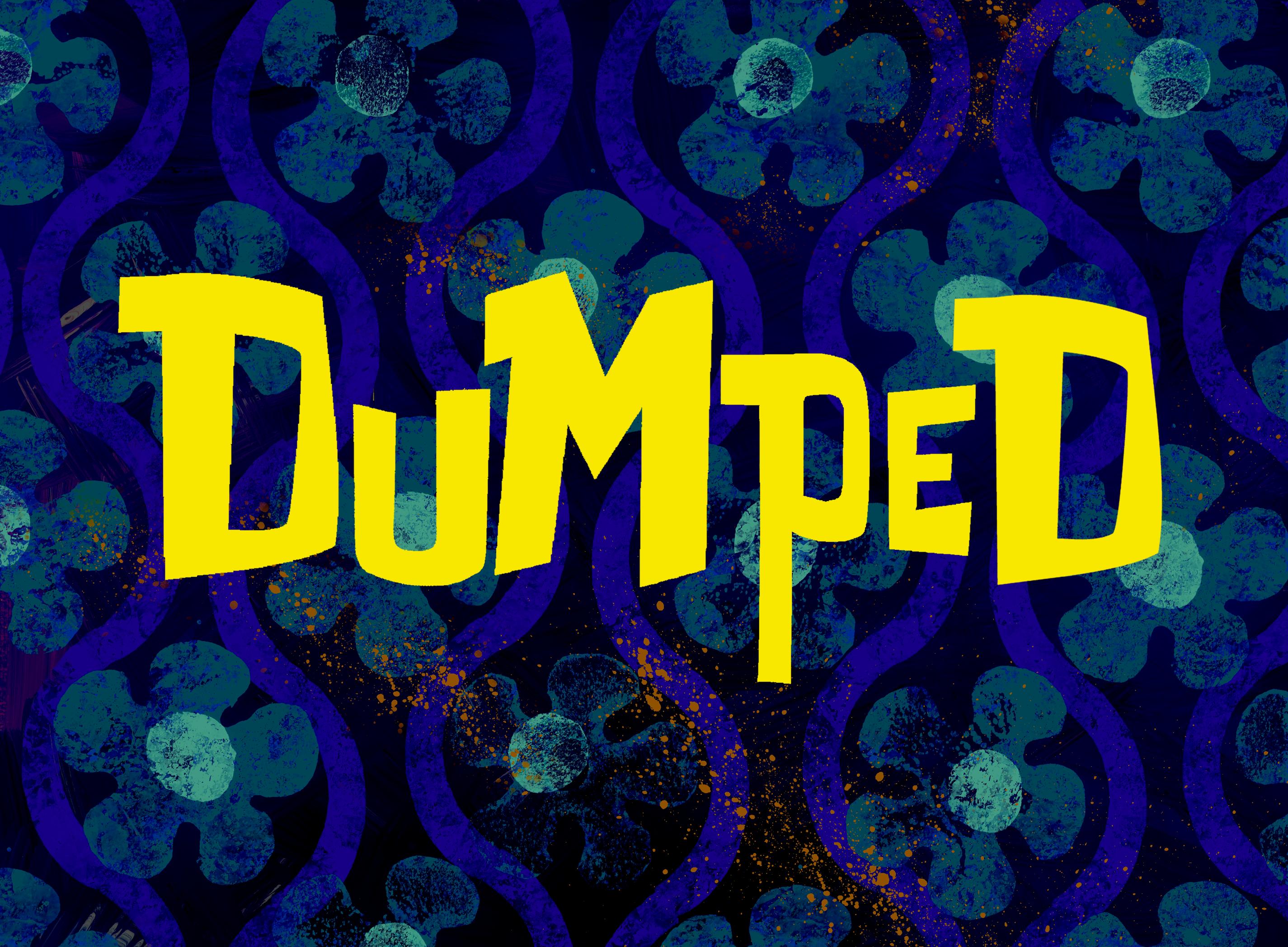 Dumped/transcript