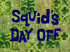 Squid's Day Off title card.png