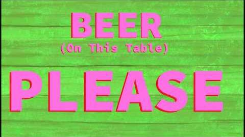 Beer (On This Table) Please