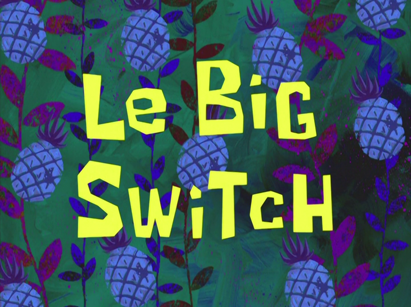 Le Big Switch/transcript