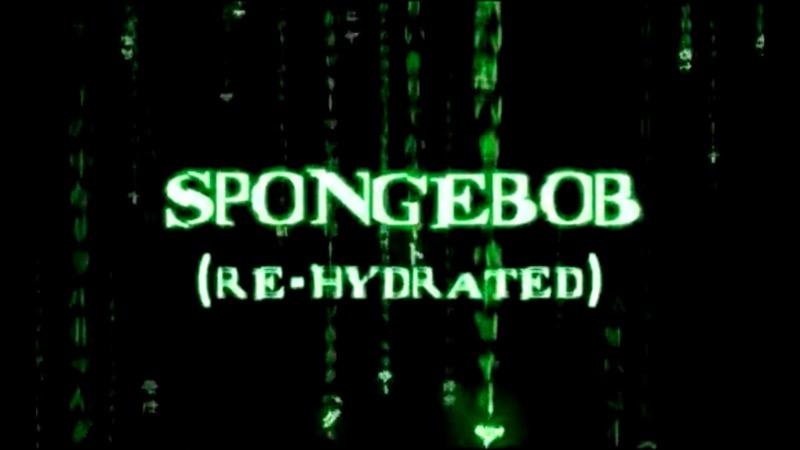 SpongeBob (Re-Hydrated)