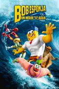Bob Esponja Un heroe fuera del agua poster spanish