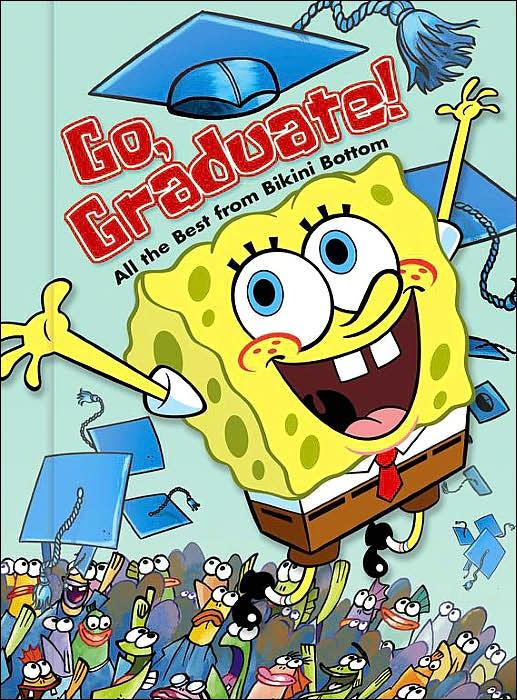 Go, Graduate!: All the Best from Bikini Bottom