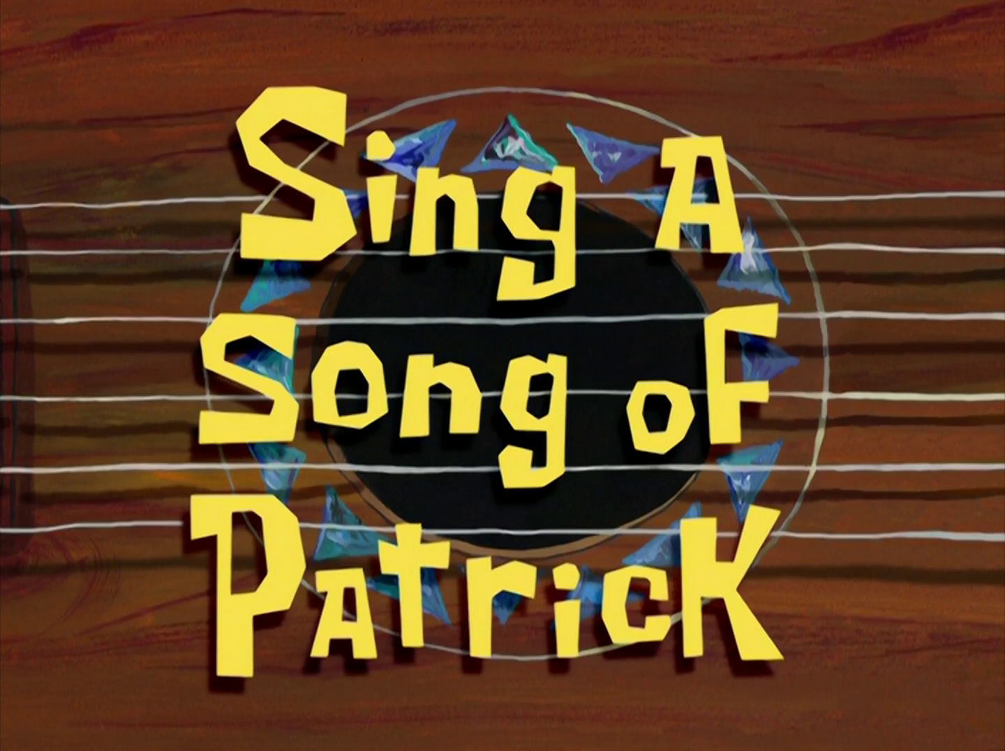 Sing a Song of Patrick/transcript