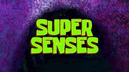 Super Senses (short)