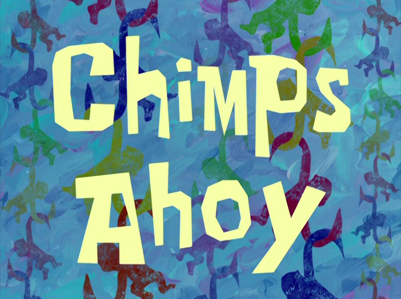 Chimps Ahoy/transcript