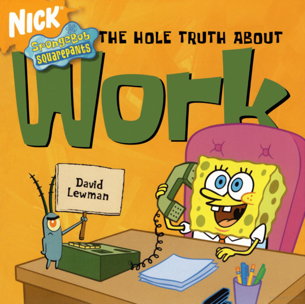 The Hole Truth About Work