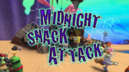Midnight Snack Attack (Title Card) Cracked
