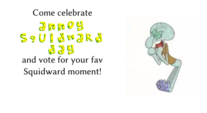 Annoy Squidward Day 2012 results