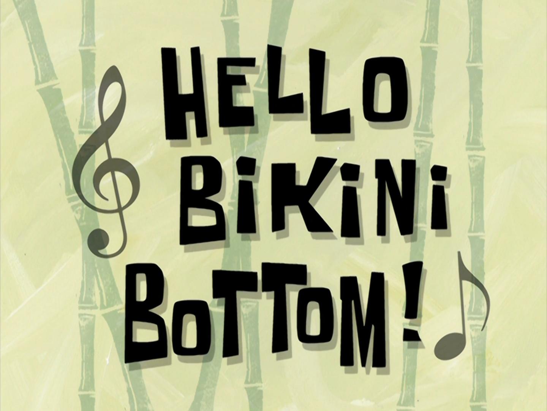 Hello Bikini Bottom!/transcript