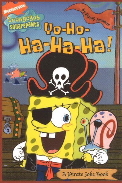Yo-Ho-Ha-Ha-Ha!: A Pirate Joke Book
